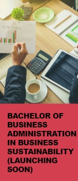 Bachelor of Business Administration in Business Sustainability (Launching Soon)