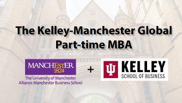 Kelley-Manchester Global Part-time MBA