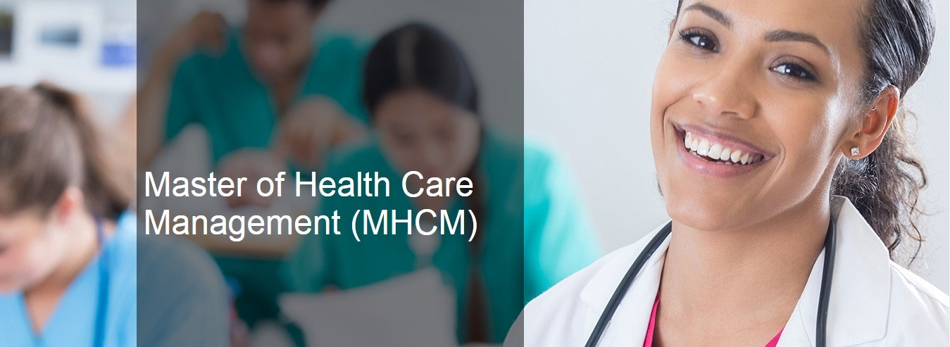 Master of Health Care Management (MHCM)