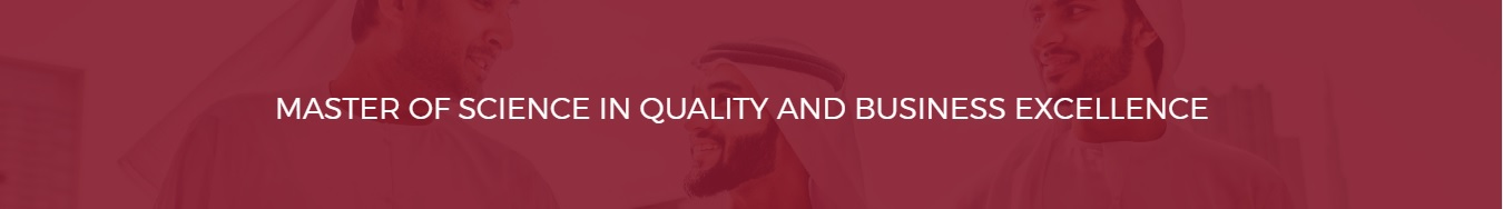 Master of Science in Quality and Business Excellence