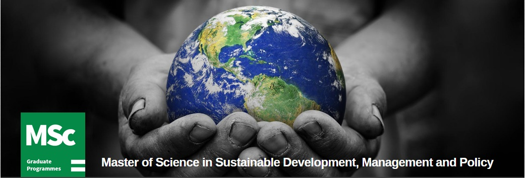 Master of Science in Sustainable Development, Management and Policy
