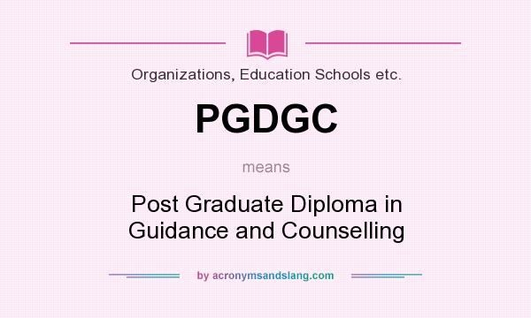 Postgraduate Certificate/ Diploma in Guidance and Counselling